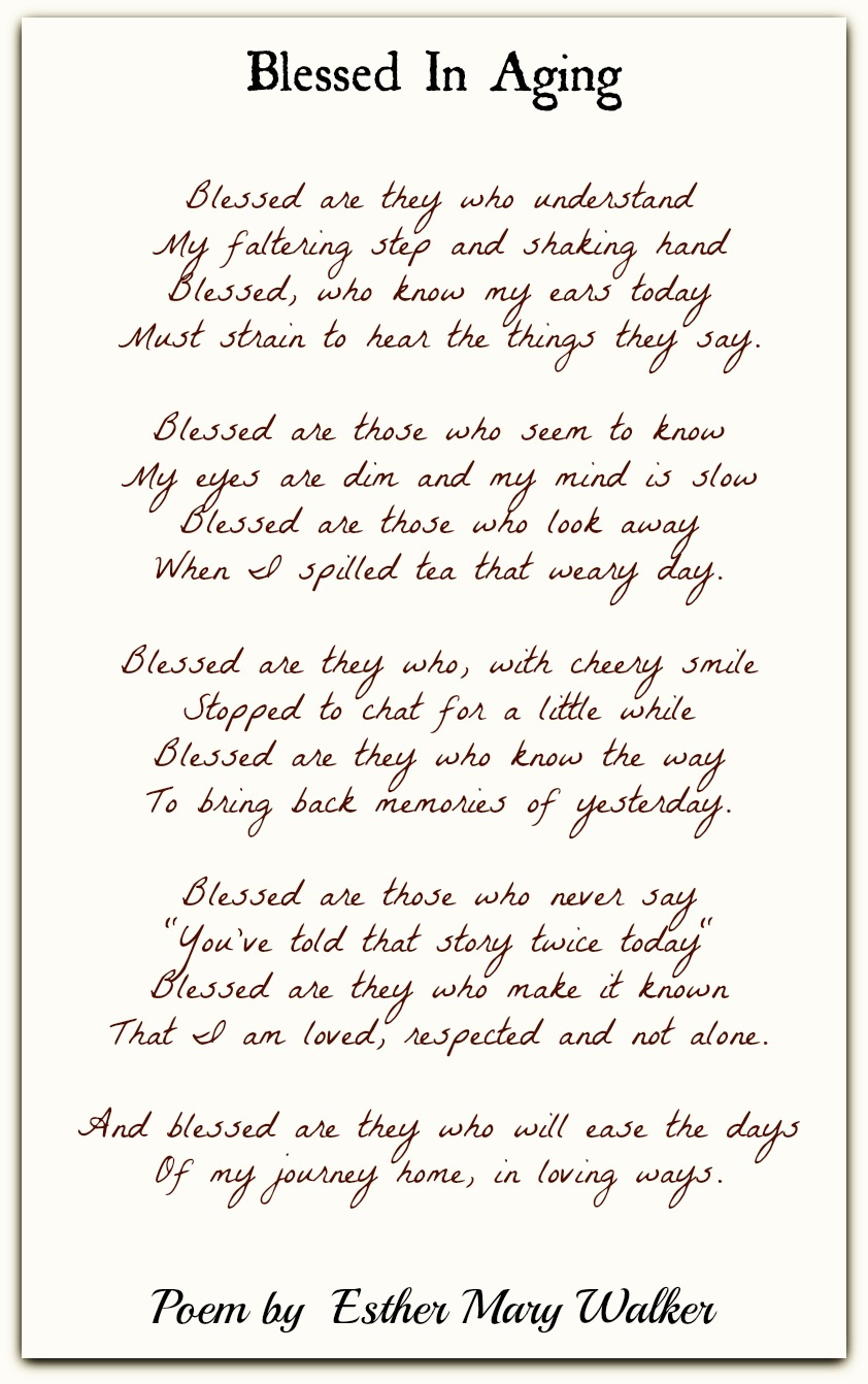 Blessed In Aging-Esther Mary Walker | Family Poems