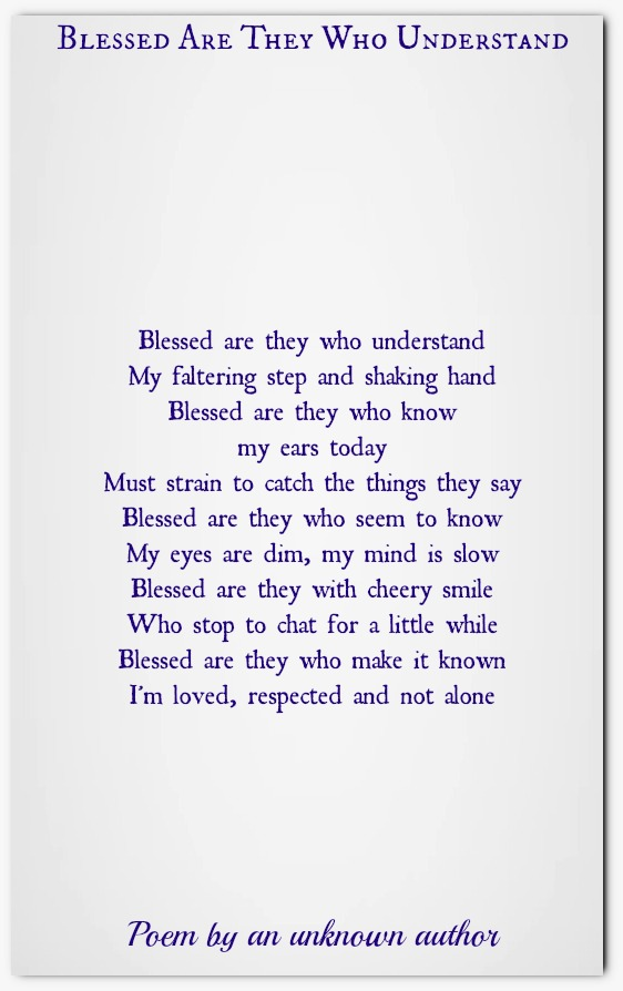 Blessed Are They Who Understand | Inspirational Poems