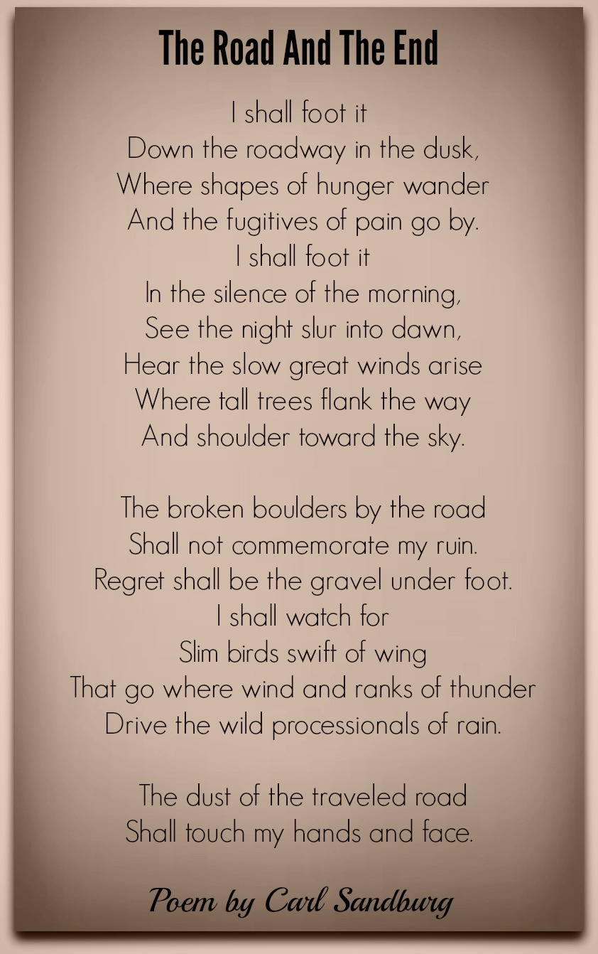 The Road And The End-Carl Sandburg | Poetry For All