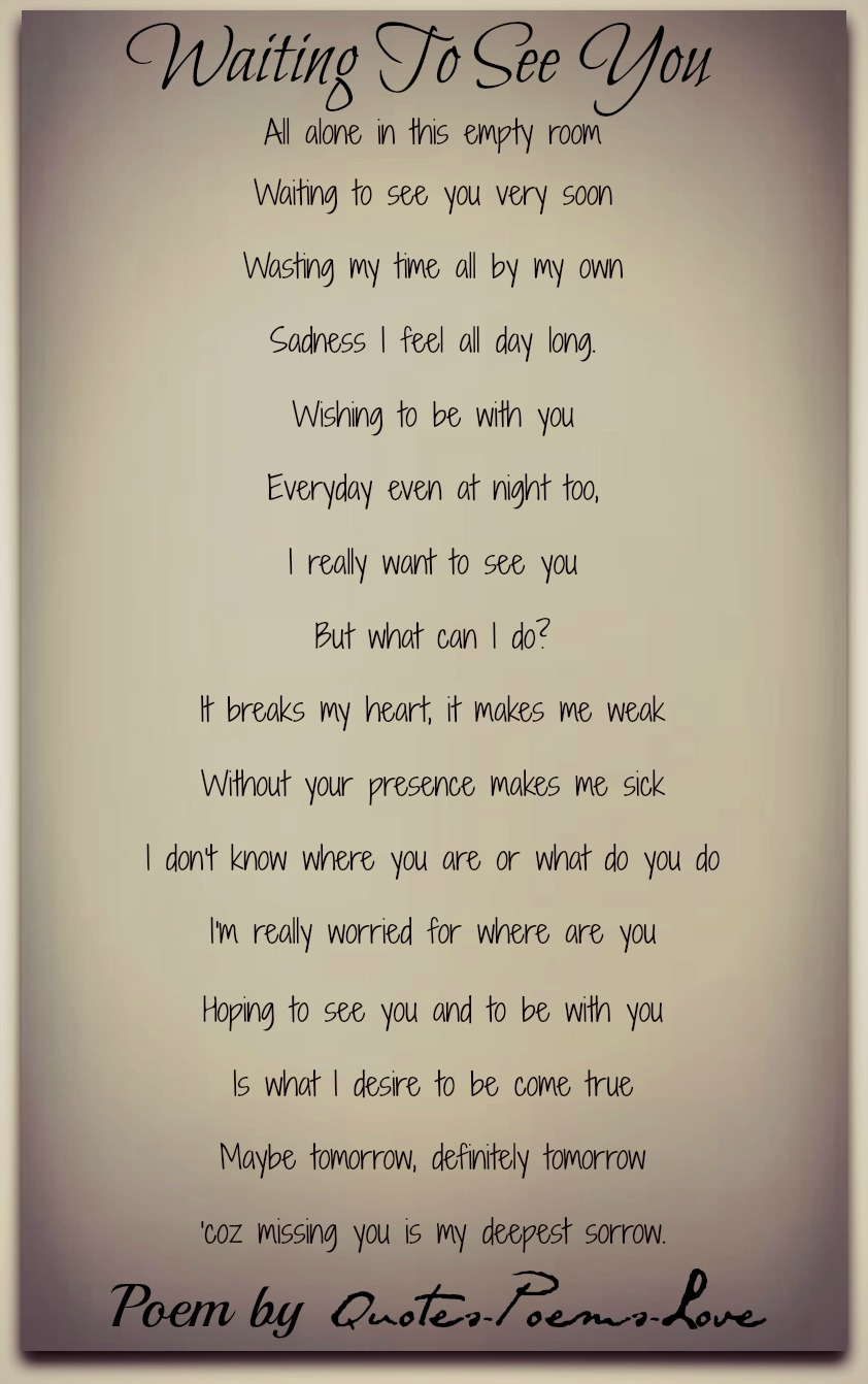 Return To Love Quotes Waiting To See Youquotespoemslove  Poetry For All Seasons And
