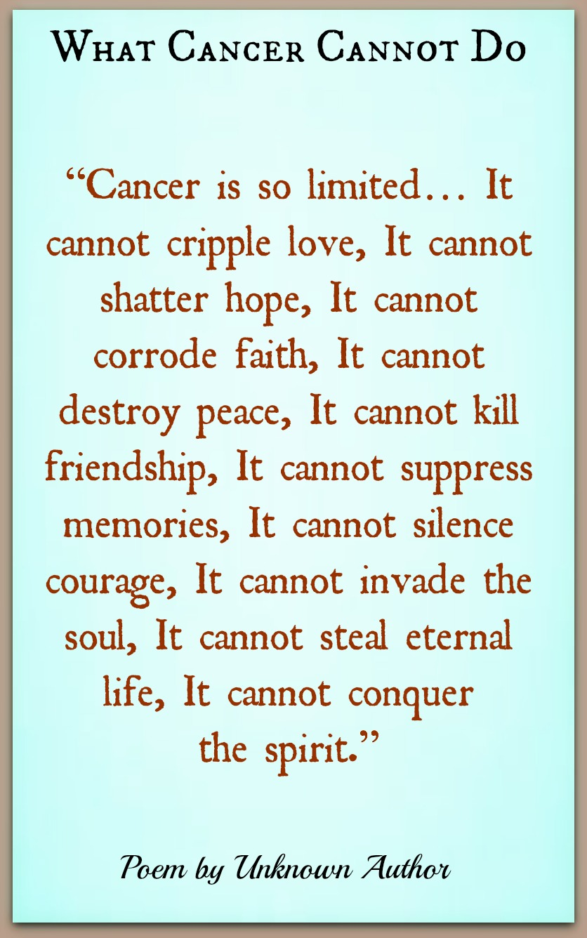 What Cancer Cannot Do-Unknown Author   Poetry For All
